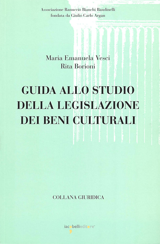 iacobelli-guida-allo-studio-legislazione-beni-culturali